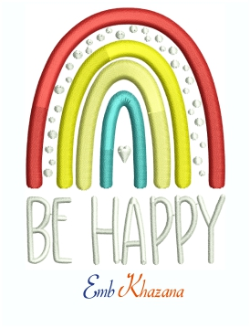 Be Happy Rainbow Machine Embroidery Design
