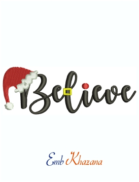 Believe Santa Machine Embroidery Design