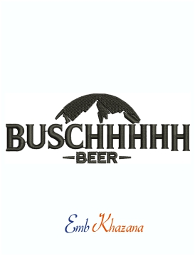 Buschhhhhh Beer Logo Machine Embroidery Design