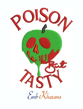 Poison But Tasty Machine Embroidery Design