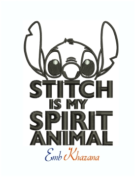 Disney Stitch is my Spirit Animal Machine Embroidery Design