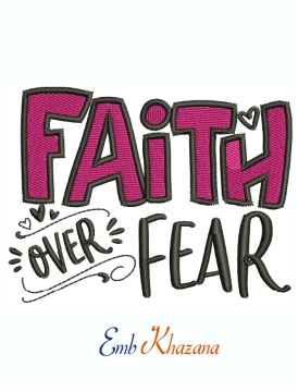 Faith Over Fear With Small Hearts Machine Embroidery Design