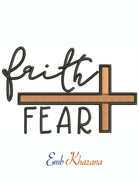 Faith Over Fear Machine Embroidery Design