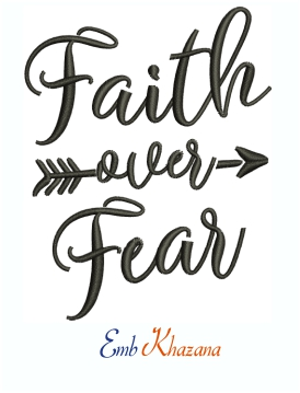 Faith Over Fear In Black Machine Embroidery Design