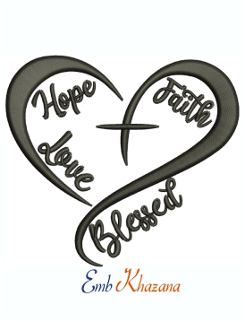 Faith Hope Love Blessed Heart Cross Machine Embroidery Design