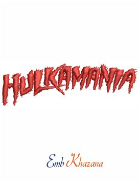 Hulkamania Logo Embroidery Design