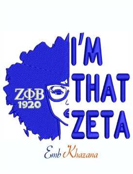 I Am That Zeta 1920 Sorority Machine Embroidery Design