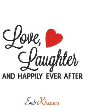 Love Laughter Embroidery Design