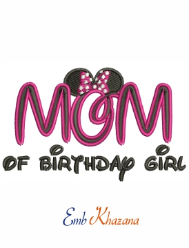 Mom of Birthday girl Minnie Mouse embroidery design