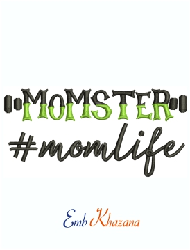 Momster Mom Life Machine Embroidery Design
