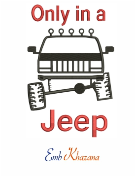 Only In A Jeep Embroidery Design