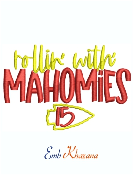 Rollin With Mahomies KC Chiefs Logo Machine Embroidery Design