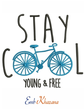 Stay Cool Young And Free