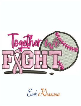 Together we Fight For breast cancer machine embroidery design