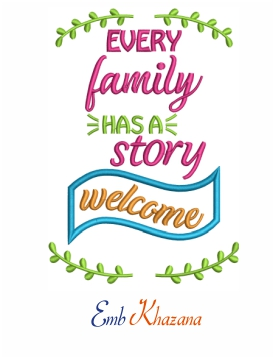 Every Family Has A Story Machine Embroidery Design