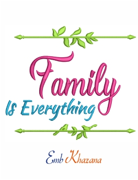 Family is everything machine embroidery design
