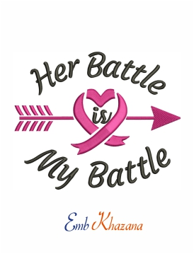Her battle is my battle machine embroidery design