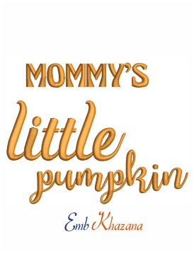 Mommy's little pumpkin machine embroidery design