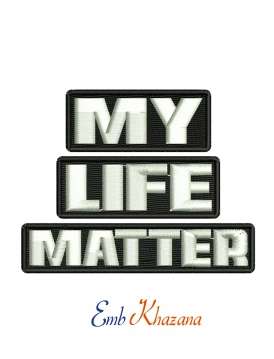 My life matter machine embroidery design