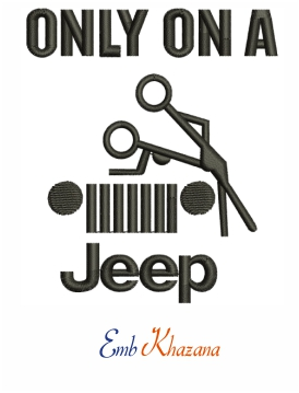 Only On A Jeep Embroidery Design
