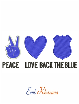 Peace love back the blue machine embroidery design