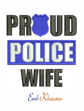 Proud police wife machine embroidery design