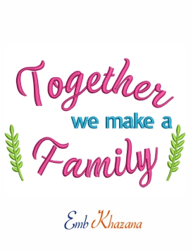 Together we make a family embroidery design for machine