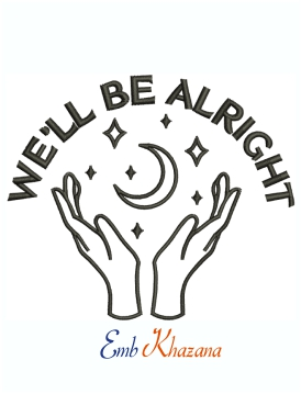 We All Be Alright Embroidery Design