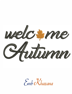 Welcome autumn embroidery design for machine